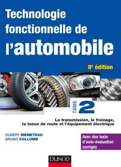 Technologie fonctionnelle de l'automobile - Tome 2-dunod-9782100794775
