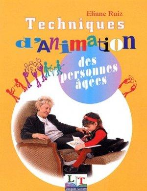 Techniques d'animation des personnes âgées-éditions lt jacques lanore-9782206033136