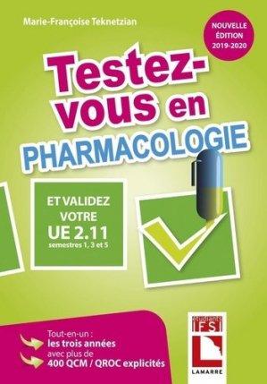 Testez-vous en pharmacologie et validez votre UE 2.11 - lamarre - 9782757310748