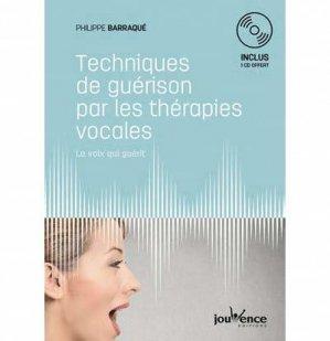 Techniques de guérison par les thérapies vocales - jouvence - 9782889117475