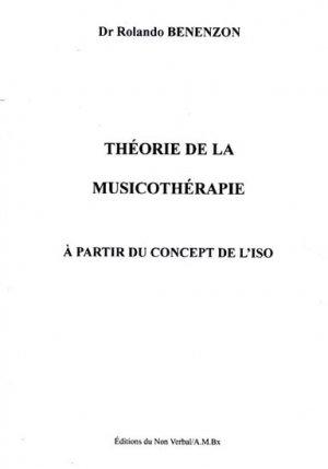 Théorie de la musicothérapie à partir du concept de l'ISO-du non verbal-9782906274099