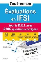 Tout-en-un Evaluations en IFSI - Tout le D.E.I avec 2100 questions corrigées-elsevier / masson-9782294765360