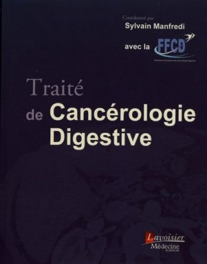 Traité de cancérologie digestive-lavoisier msp-9782257206930