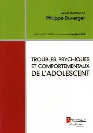Troubles psychiques et comportementaux de l'adolescent-lavoisier msp-9782257207067