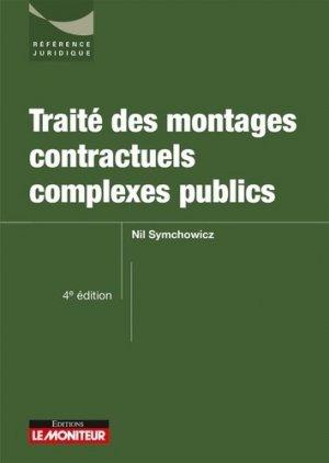 Traité des contrats publics complexes-le moniteur-9782281132748