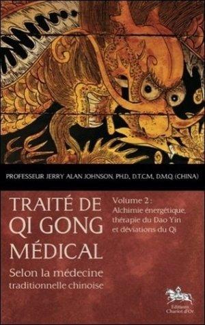 Traité de Qi Gong médical Tome 2-chariot d'or-9782360470273