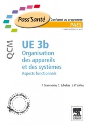 UE 3b Organisation des appareils et des systèmes - elsevier / masson - 9782294712227