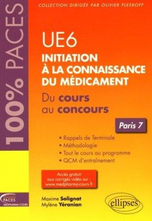 UE 6 : Initiation à la connaissance du médicament - Paris 7-ellipses-9782340009370