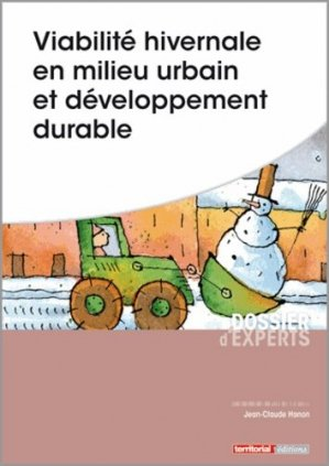 Viabilité hivernale en milieu urbain et développement durable - territorial - 9782818613238