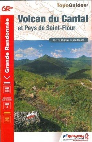 Volcan du cantal : pays de saint flour - pays de saint-flour / haute-auvergne - ffrp - 9782751403040