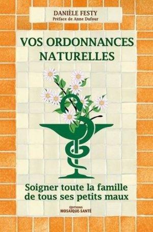 Vos ordonnances naturelles-mosaique sante-9782849391594
