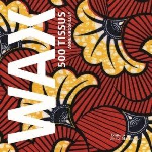 Wax 500 tissus-de la martiniere-9782732491257