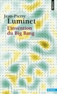 L'invention du Big Bang