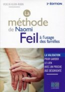 La m�thode de Naomi Feil � l'usage des familles