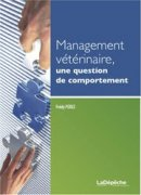 Management v�t�rinaire, une question de comportement