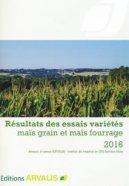 Résultats des essais variétés maïs grain et maïs fourrage 2017