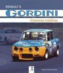 Renault Gordini - Histoires in�dites