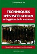 Techniques d'éviscération et hygiène de la venaison