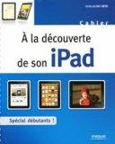 À la découverte de l'iPad