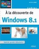A la découverte de Windows 8.1