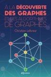 A la découverte des graphes et des algorithmes de graphes