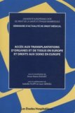 Accès aux transplantations d'organes et de tissus en Europe et droits aux soins en Europe
