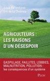 Agriculteurs : les raisons d'un désespoir