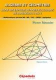 Algèbre et géométrie dans les espaces affines euclidiens de dimension 2 ou 3