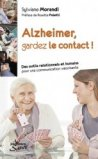 Alzheimer : comment garder le contact