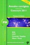 Annales corrigées des problèmes posées aux Concours 2011 PSI physique chimie