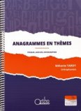 Anagrammes en thèmes