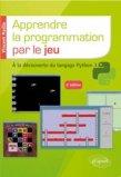 Apprendre la programmation par le jeu.