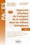 Approche physique du transport de la mati�re dans les milieux biologiques UE3
