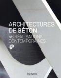 Architectures de béton - 46 réalisations contemporaines