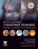 Atlas clinique d'anatomie humaine de McMinn et Abrahams