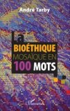 Bio�thique mosa�que en 100 mots