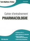 Cahier d'entraînement pharmacologie