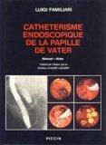 Cathétérisme endoscopique de la papille de Vater