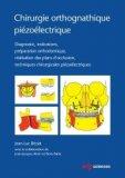 Chirurgie orthognathique piézoélectrique