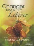 Changer pour se Libérer