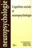 Cognition sociale et neuropsychologie