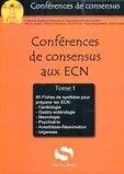 Conférences de consensus aux ECN Tome 1