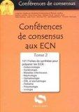 Conférences de consensus aux ECN Tome 2