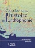 Contributions � l'histoire de l'orthophonie