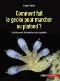 Comment fait le gecko pour marcher au plafond ?