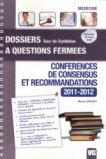 Conférences de consensus et recommandations 2011 - 2012