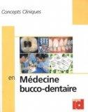 Concepts cliniques en médecine buccodentaire