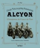 Cycles Motocyclettes Automobiles Alcyon