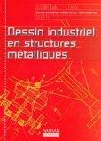 Dessin industriel en structures métalliques
