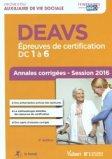 DEAVS - Épreuves de certification DC 1 à 6 - Annales corrigées